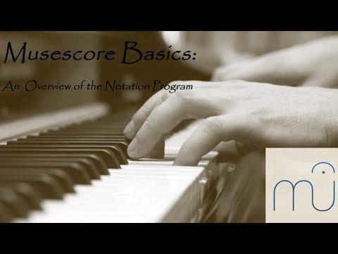 Musescore Tutorial - The Basics - Full Video