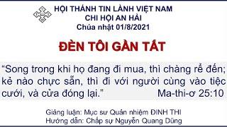 HTTL AN HẢI - Chương Trình Thờ Phượng Chúa - 01/08/2021