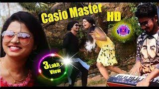 Casio Master New Sambalpuri Video 2018