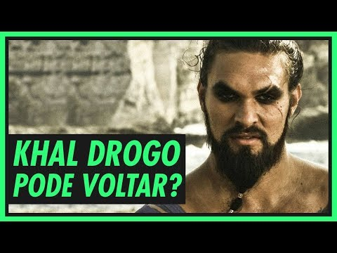 KHAL DROGO vai voltar? | GAME OF THRONES
