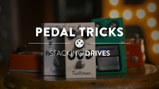 Stacking Overdrive Pedals   Reverb Pedal Tricks
