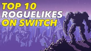 Top 10 Roguelike Games on Switch