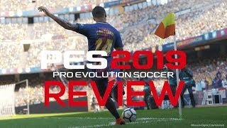 Pro Evolution Soccer 2019 Review - Refinement Over Revolution (Video Game Video Review)