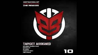 O.B.I - Target Assigned (Monster Mush Remix)