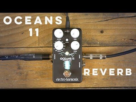 EHX Oceans 11 Reverb Demo [Part 1]