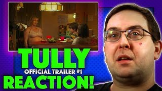 REACTION! Tully Trailer #1 - Charlize Theron Movie 2018