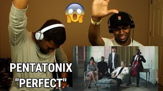 Pentatonix - Perfect (OFFICIAL VIDEO) (REACTION)