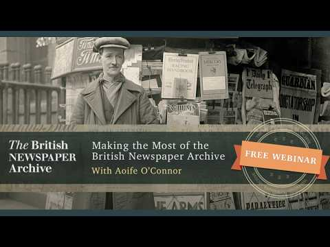 Making The Most Of The British Newspaper Archive