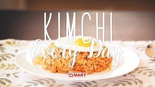 How To Make Kimchi Bokkeumbap 김치볶음밥 | Kimchi Everyday | Hmart