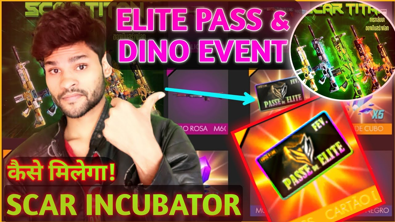 Elite Pass And Dino Event Coustom Combo Scar Incubator Return And
