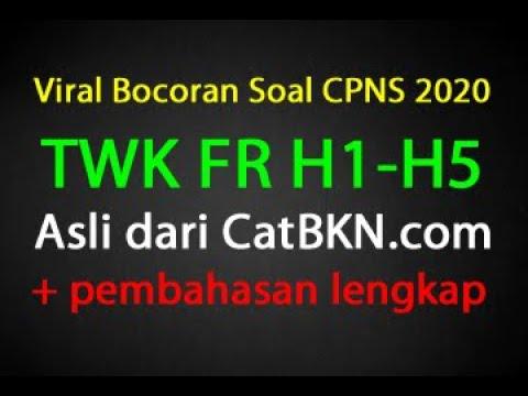 Bocoran Soal TWK CPNS 2020 FR H1-H5 Dan Pembahasan | Prediksi TWK Terbaru