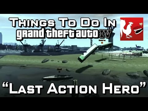 Things to do in: Grand Theft Auto IV - Last Action Hero