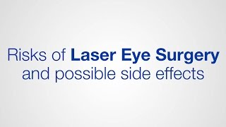 Risks of Laser Eye Surgery and possible side effects / Optical Express