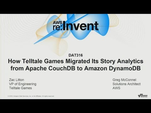 AWS re:Invent 2016: Telltale Games migrates its story analytics from CouchDB to DynamoDB (DAT316)