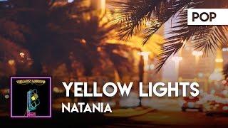 Natania - Yellow Lights ( Audio) [ATLAST]