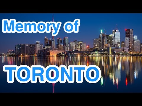 1 HOUR of Relaxation music for MEMORY of TORONTO ♫132