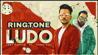 Ludo - Tony kakkar song ringtone