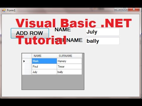 Visual Basic .NET Tutorial 44 - How To Use DataGridView (Adding rows)