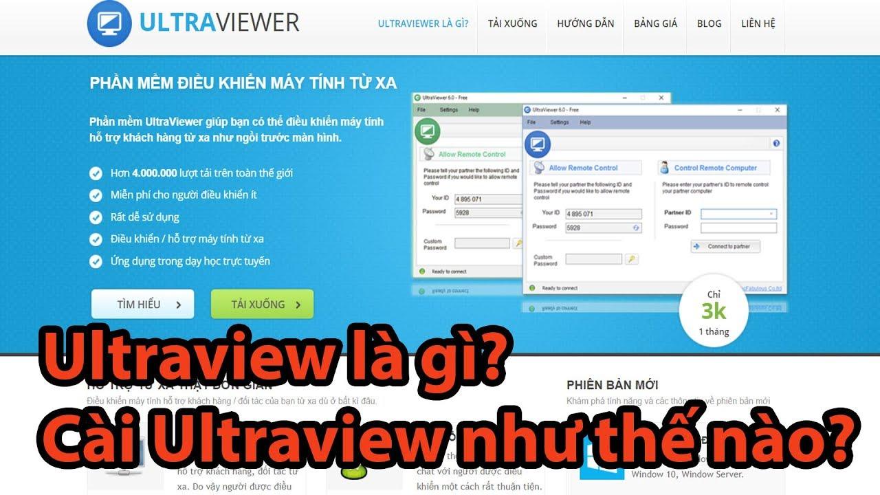 Phần Mềm Ultraview Là Gì? Hướng Dẫn Cài và Sử Dụng Ultraview