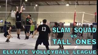Slam Squad vs Tall Ones - EVL #3, Playoffs - Match 1 (Elevate Volleyball League 2018)