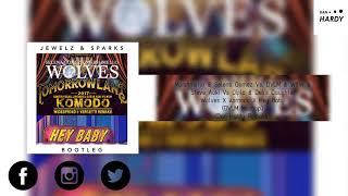 Wolves X Komodo X Hey Baby (Dimitri Vegas & Like Mike Mashup/Dan Hardy Remake)