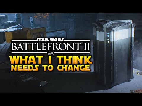WHAT I THINK NEEDS TO CHANGE - Star Wars Battlefront 2 (Progression, Credits, Balancing & More)
