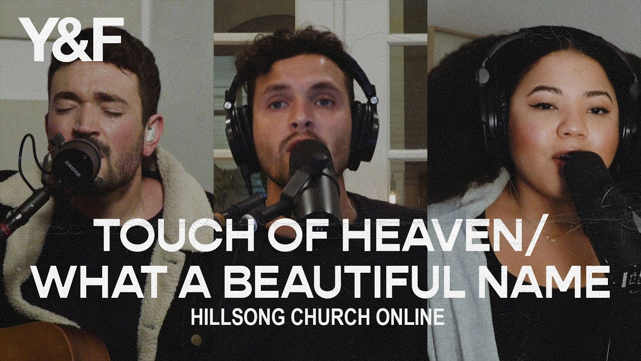 Touch of Heaven / What A Beautiful Name - Hillsong Young & Free