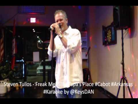 Steven Tullos   Freak Me Silk Papa's Place #Cabot #Arkansas #Karaoke by @KeysDAN
