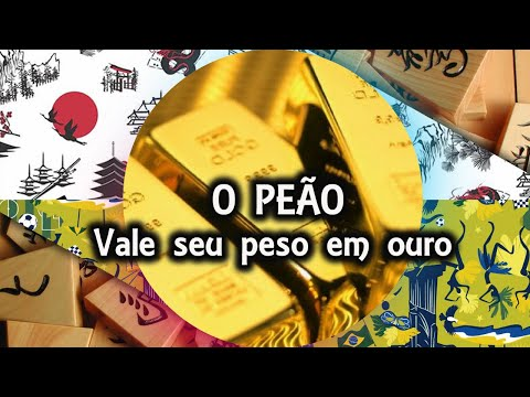 Você tem valor- Provérbios do Shogi -  O peão Vale Seu peso em ouro - Shogi Para vida