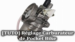 [TUTO] Réglage Carburateur de Pocket Bike