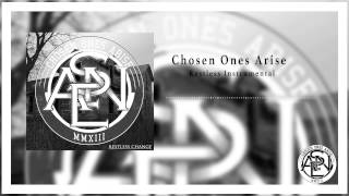 Chosen Ones Arise - Restless Instrumental (UnMastered)