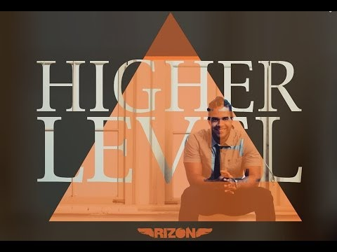 rizon higher level mp3