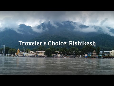 Traveler's Choice: Rishikesh || Places To Travel In India On Summer