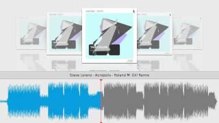 Steve Lorenz - Acropolis - Roland M. Dill Remix