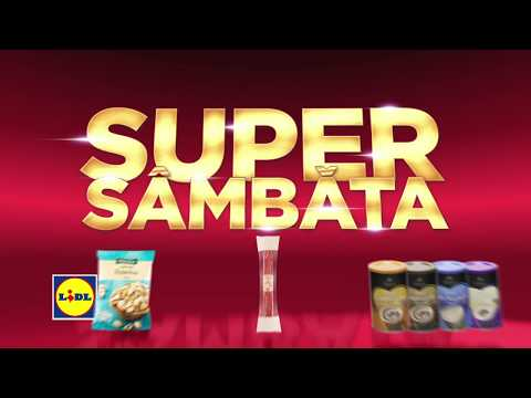Super Sambata la Lidl • 16 Martie 2019