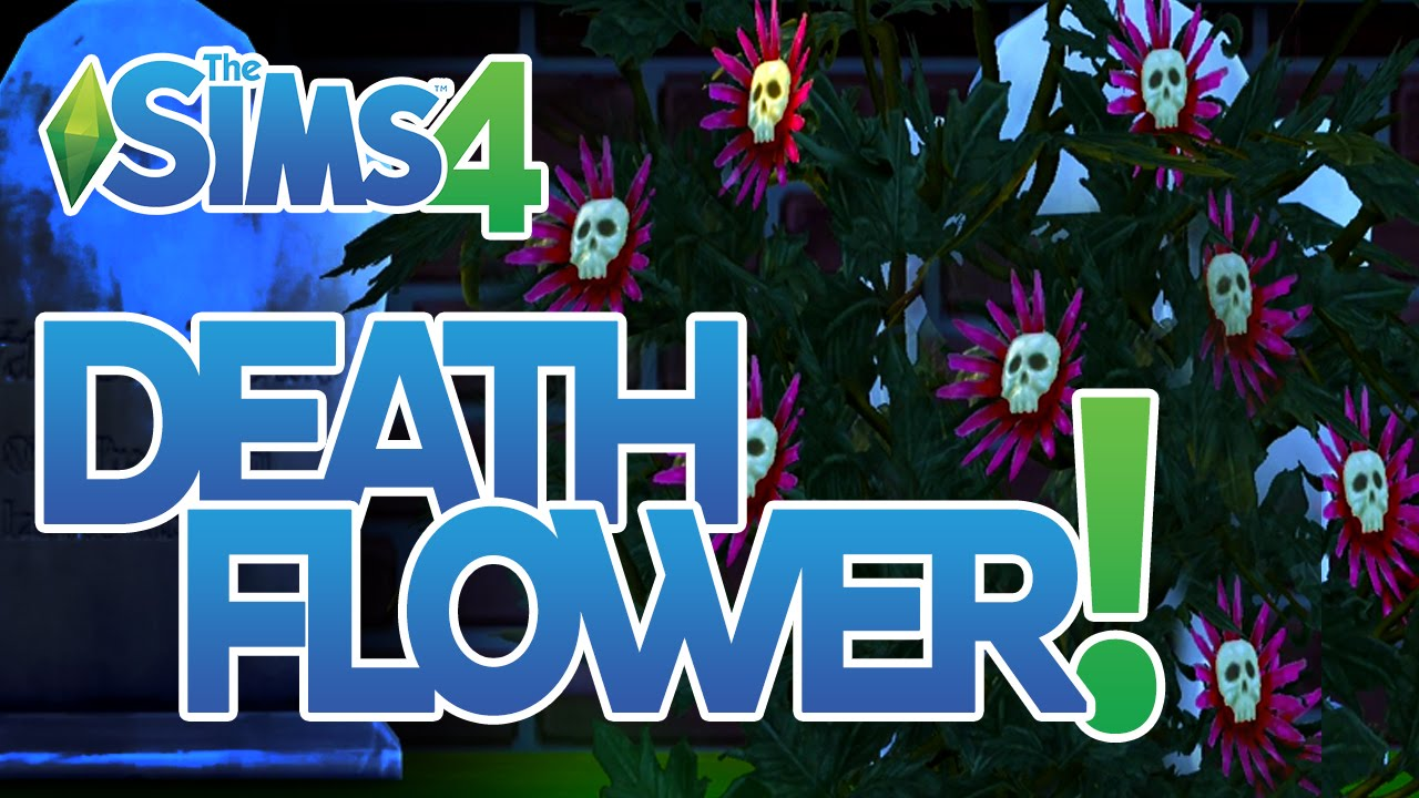 The sims 4 how to get a death flower youtube the sims 4 how to get a death flower izmirmasajfo