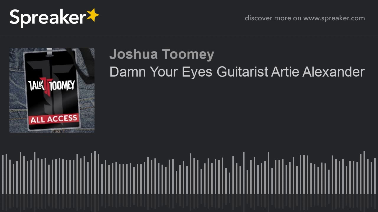 Damn Your Eyes Guitarist Artie Alexander