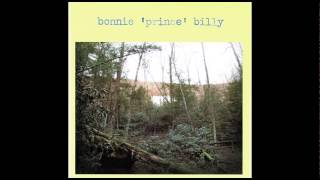 Bonnie 'Prince' Billy S/T [Full Album]