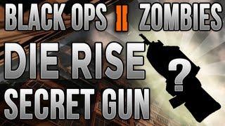 """Secret Gun On """"Die Rise"""" - Black Ops 2 New Zombie Map Easter Egg!"""