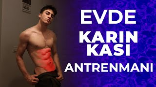 EVDE KARIN KASI ANTRENMANI ABS WORKOUT AT HOME