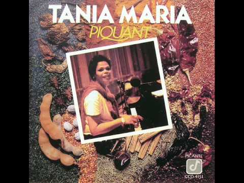 Tania Maria -  It's Not For Me To Say
