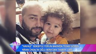 Havale Sebebiyle Yoğun Bakımda Tedavi Gören Niran Ünsal'ın Oğlu Bera'dan İyi Haber