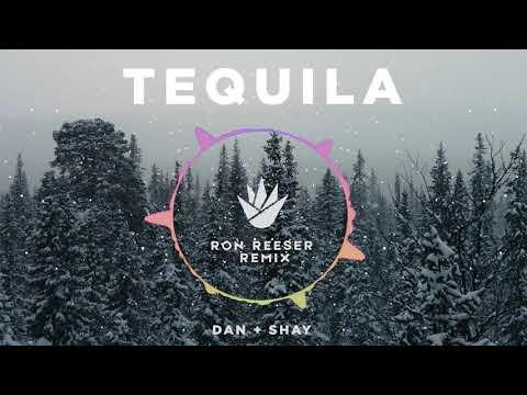 Dan & Shay - Tequila (Ron Reeser Remix)