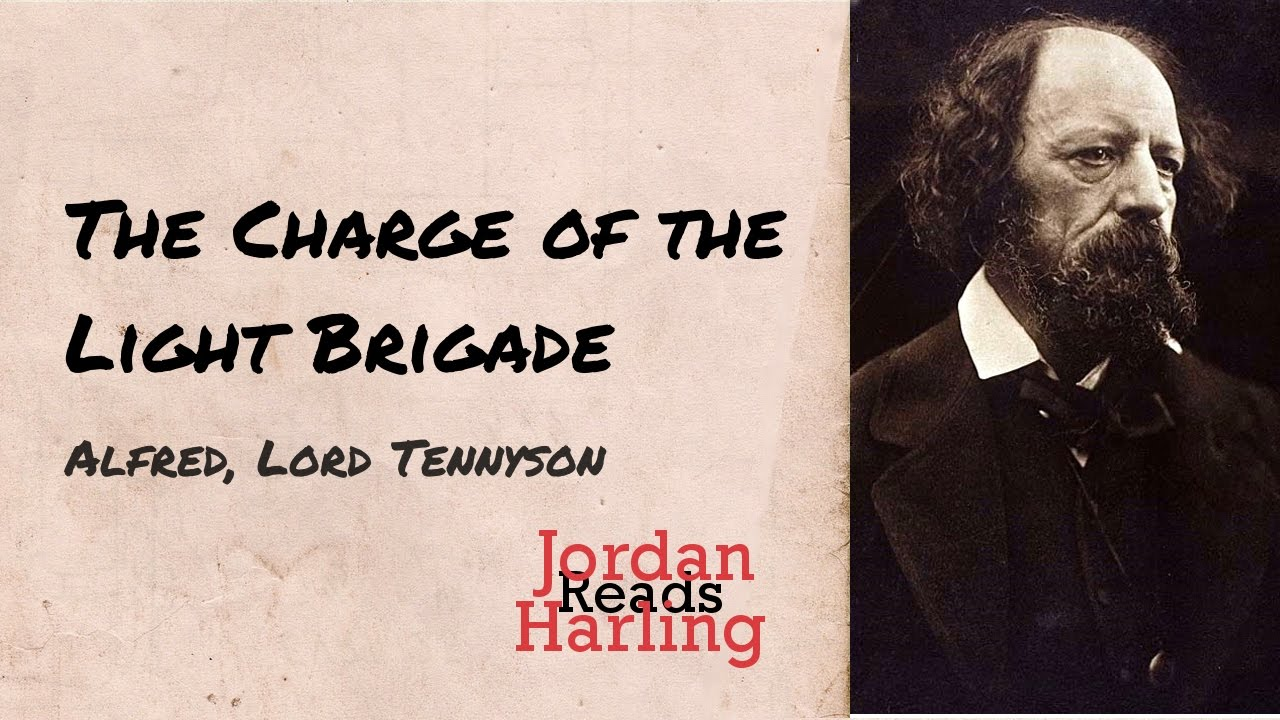 The Charge Of The Light Brigade Alfred Lord Tennyson Poem Reading Jordan Harling Reads
