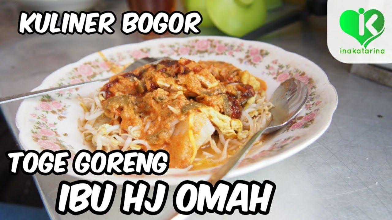 Toge Goreng Hj Omah Kuliner Bogor Youtube