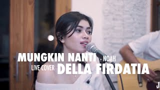 Gambar cover mungkin Nanti - noah Live cover Della Firdatia