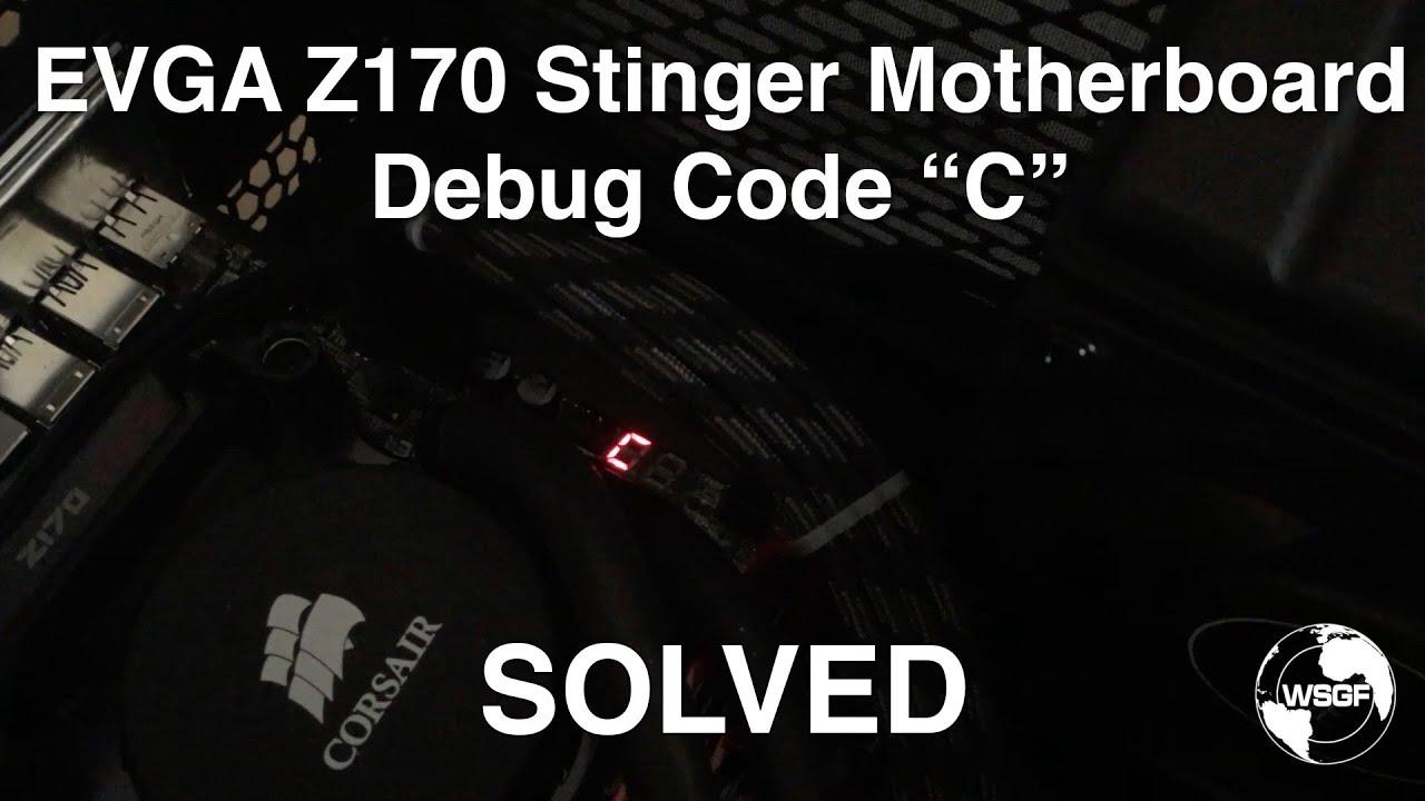 SOLVED: EVGA Z170 Motherboard Debug Code