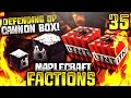 """""""DEFENDING OP CANNON BOX!"""" - Minecraft Factions Server Let's Play Ep.35 (Minecraft Raiding)"""