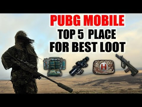 PUBG Mobile loot locations - where to find the best loot !Top Places To Find The Best Loot