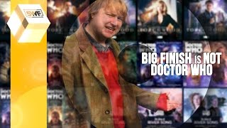 Video Big Finish is NOT Doctor Who download MP3, 3GP, MP4, WEBM, AVI, FLV Agustus 2017